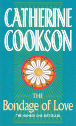 The Bondage of Love - Catherine Cookson