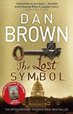 The Lost Symbol  Robert Langdon : Book 3 : Contains Preview of Inferno - Dan Brown