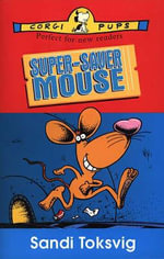 Super-saver Mouse - Sandi Toksvig