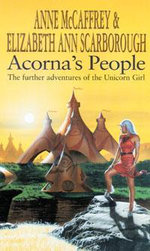 Acorna's People : The Further Adventures of the Unicorn Girl - Anne McCaffrey