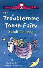 The Troublesome Tooth Fairy - Sandi Toksvig