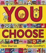 You Choose! - Pippa Goodhart