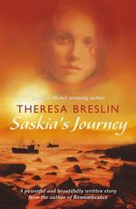 Saskia's Journey - Theresa Breslin