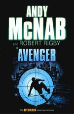 Avenger : Boy Soldier - Andy McNab