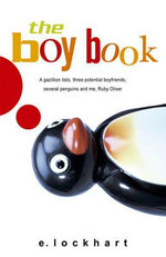 The Boy Book : A Study of Habits and Behaviors, Plus Techniques for Taming Them - E. Lockhart