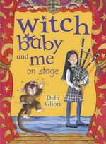 Witch Baby and Me on Stage - Debi Gliori