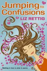Jumping to Confusions : Nothing In Love Is What It Seems... - Liz Rettig