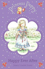 Princess Poppy : Happy Ever After : Readers for Beginners - Janey Louise Jones