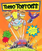 Turbo Tortoise : The Turbo-Charged Action Hero! - Stephen Cole