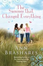 The Summer That Changed Everything - Ann Brashares