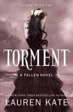 Torment : Fallen Series : Book 2 - Lauren Kate