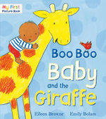 Boo Boo Baby and the Giraffe - Eileen Browne