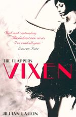 The Flappers : Vixen - Jillian Larkin