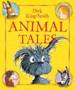Animal Tales - Dick King-Smith