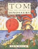 Tom and the Island of Dinosaurs - Ian Beck