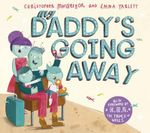 My Daddy's Going Away - Christopher MacGregor
