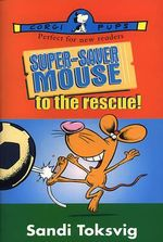 Super-saver Mouse to the Rescue - Sandi Toksvig