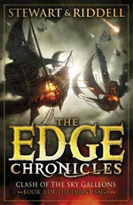 The Edge Chronicles 3: Clash of the Sky Galleons : Third Book of Quint - Paul Stewart