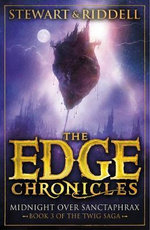 The Edge Chronicles 6: Midnight Over Sanctaphrax : Third Book of Twig - Paul Stewart