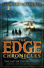 The Last of the Sky Pirates : The Edge Chronicles : Book 7 - Paul Stewart