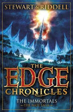 The Immortals : The Book of Nate : The Edge Chronicles : Book 10: - Paul Stewart