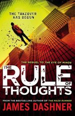 Mortality Doctrine : The Rule Of Thoughts - James Dashner
