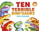 Ten Terrible Dinosaurs - Henrietta Stickland