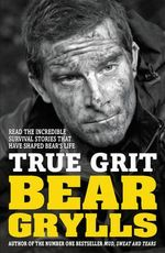 True Grit : Junior Edition - Bear Grylls