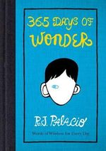 365 Days of Wonder - R. J. Palacio