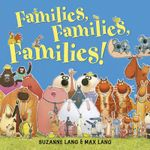 Families Families Families - Suzanne Lang