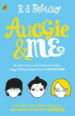 Auggie and Me : Three Wonder Stories - R J Palacio