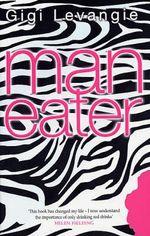 Maneater - Gigi Levangie