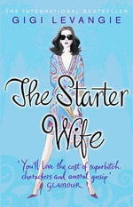 The Starter Wife - Gigi Levangie