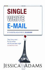 Single White E-Mail - Jessica Adams