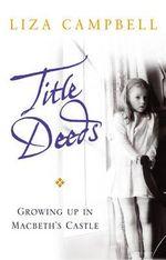 Title Deeds - Liza Campbell