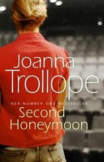 Second Honeymoon - Joanna Trollope