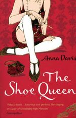 The Shoe Queen - Anna Davis