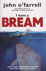 I Have a Bream - John O'Farrell