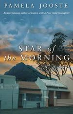Star Of The Morning - Pamela Jooste