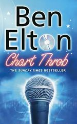 Chart Throb - Ben Elton