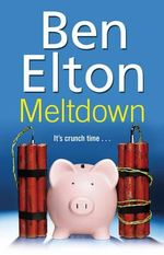Meltdown - Ben Elton