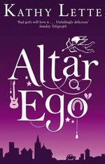 Altar Ego - Kathy Lette