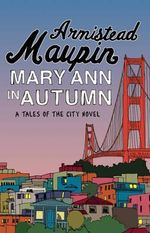 Mary Ann in Autumn : B format - Armistead Maupin
