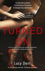 Turned On - Lucy Dent