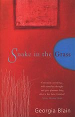 Snake in the Grass - Georgia Blain