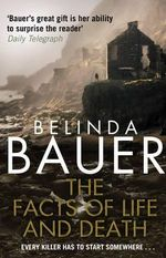 The Facts of Life and Death - Belinda Bauer