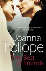 The Best of Friends - Joanna Trollope