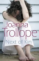 Next of Kin - Joanna Trollope