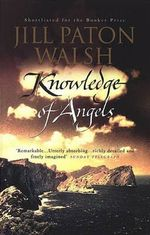 Knowledge of Angels - Jill Paton Walsh