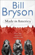 Made In America - Bill Bryson